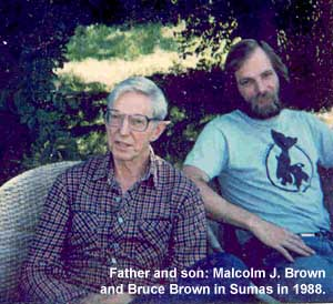 Malcolm J. Brown and Bruce Brown in Sumas, July 1988