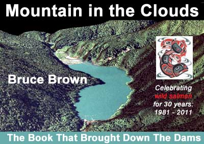 "Bruce Brown's ""Mountain in the Clouds,"" the book that brought down the dams on the Elwha"