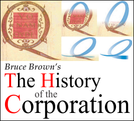 The History of the Corporation by Bruce Brown