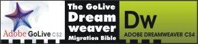 The GoLive / Dreamweaver Migration Bible by Bruce Brown