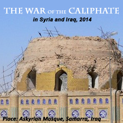 The War of the Caliphate, in Syria and Iraq, 2014