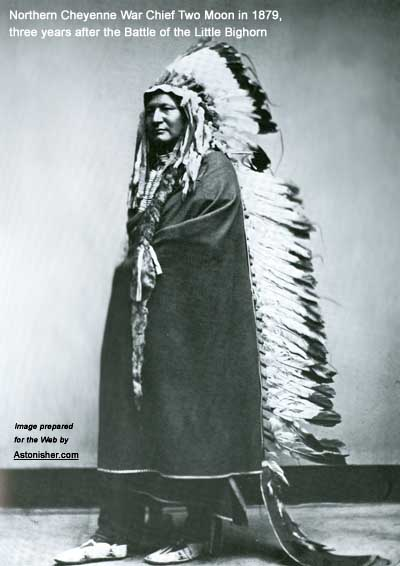 Northern Cheyenne War Chief Two Moon in 1879, three years after the Battle of the Little Big Horn
