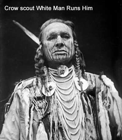 Crow scout White Man Runs Him