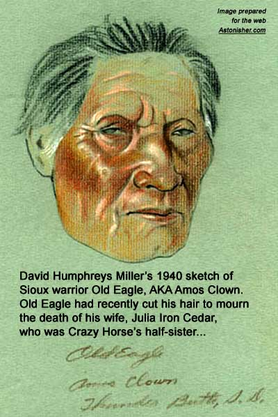 David Humphreys Miller's 1940 sketch of Sioux warrior Old Eagle, AKA Amos Clown, who was married to Julia Iron Cedar, Crazy Horse's half-sister.