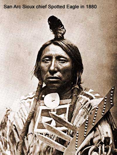 San Arc Sioux chief Spotted Eagle in 1880