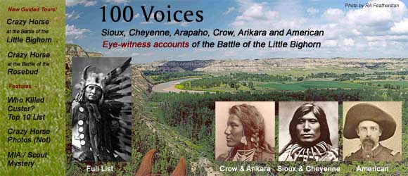 100 Voices: Sioux, Cheyenne, Arapahoe, Crow, Arikara and American Eye-witness accounts of the Battle of the Little Bighorn