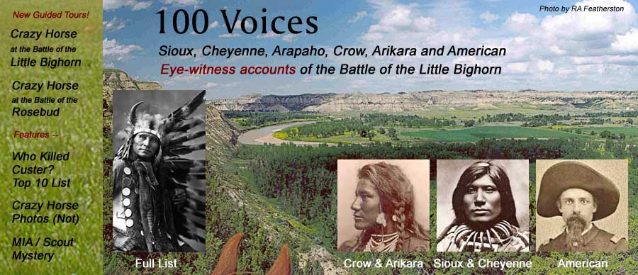 100 Voices: Sioux, Cheyenne, Arapahoe, Crow, Arikara and American eye-witness accounts of the Battle of the Little Bighorn (photo by RA Featherston)