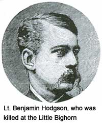 Lt. Benjamin Hodgson, who was killed at the Battle of the Little Bighorn