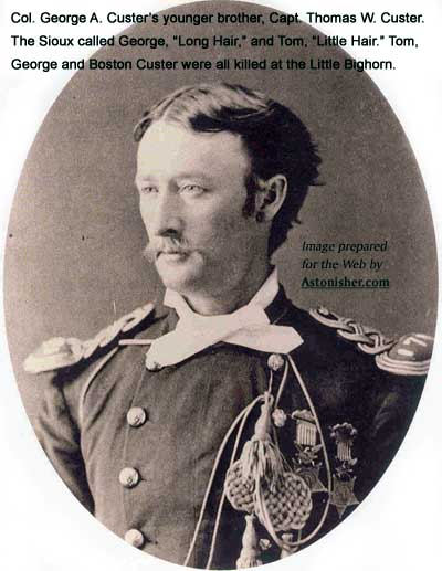 Captain Thomas Custer, who was killed at the Battle of the Little Bighorn