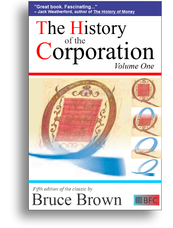 The History of the Corporation by Bruce Brown cover