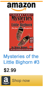 Mysteries of the Little Bighorn by Bruce Brown #3