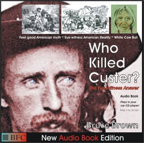 Who Killed Custer by Bruce Brown audio book edition cover