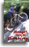 "cover thumbnail for ""Mongo's Guide to Climbing"" by Bruce Brown"