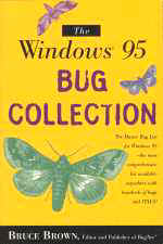 "cover thumbnail for BugNet's ""Windows 95 Bug Collection"" by Bruce Brown, Bruce Kratofil and Nigel R.M. Smith"