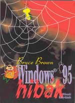 "cover thumbnail for BugNet's ""Windows 95 Bug Collection"" by Bruce Brown, Bruce Kratofil and Nigel R.M. Smith (Czech Edition -- ""Windows 95 hibak"")"